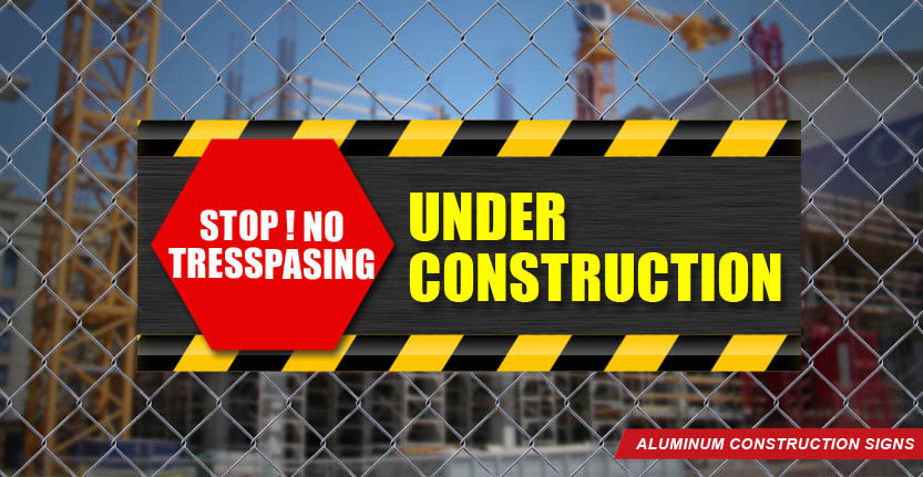 Stop Under Construction Alluminum Sign