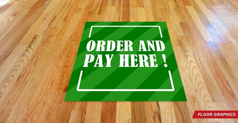 Order and Pay Here Floor Graphic
