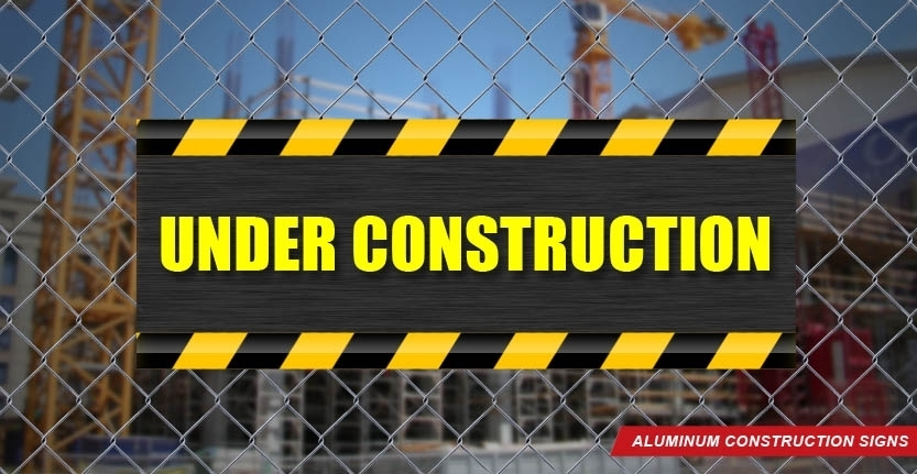 Construction Alluminum Sign