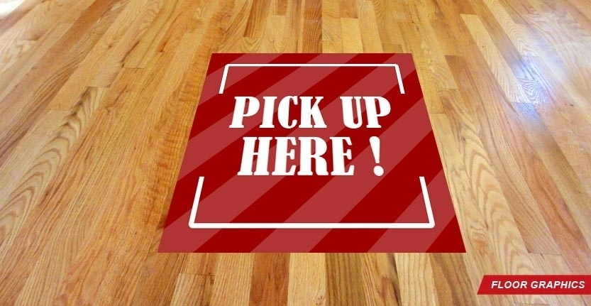 Pick Up Here Floor Graphic