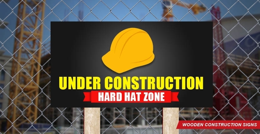 Hard Hat Zone Wooden Construction Sign