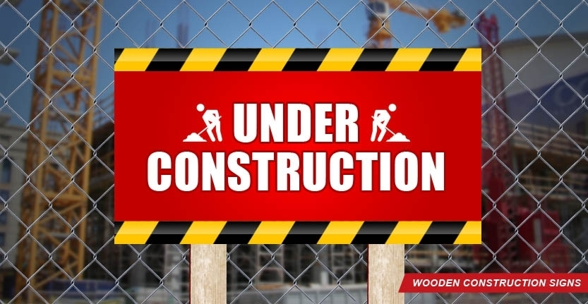 Under Construction Wooden Sign